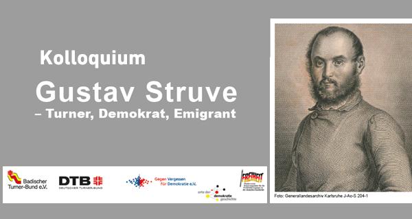 "Titel des Kolloquiums ""Gustav Struve – Turner, Demokrat, Emigrant"""