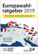 FP Kaeding/Haußner/<p>Schmälter: Europawahlratgeber 2019