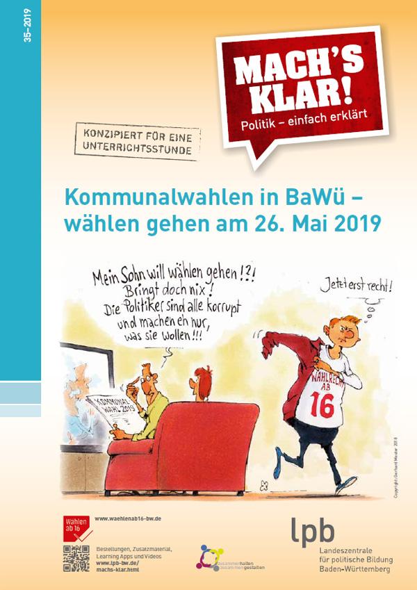 Mach´s klar, 35: Kommunalwahlen in BaWü – wählen gehen am 26. Mai 2019