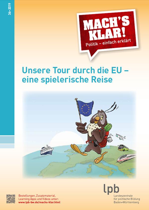 Mach´s klar, 36: Unsere Tour durch die EU - eine spielerische Reise